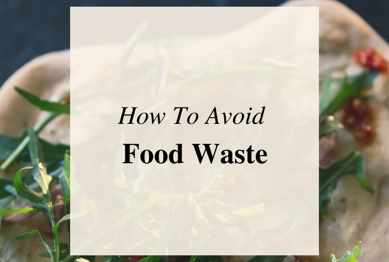 How To Avoid Food Waste With Kids