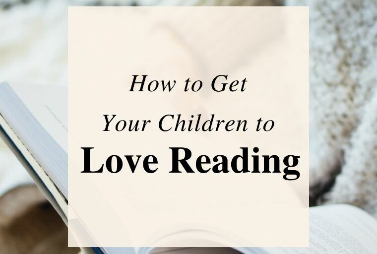 How To Get Children To Love Reading