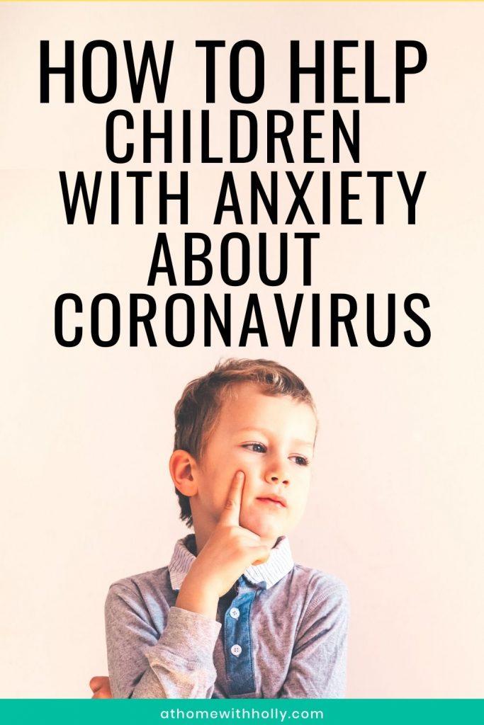 How To Help Kids With Coronavirus Anxiety
